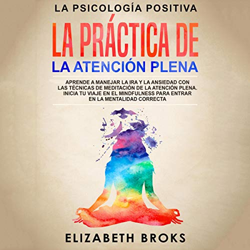 La Práctica de la Atención Plena [The Practice of Mindfulness]  By  cover art