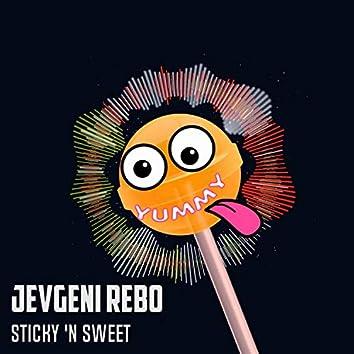 Sticky 'N Sweet