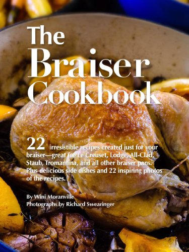 The Braiser Cookbook: 22 irresistible recipes created just for your...