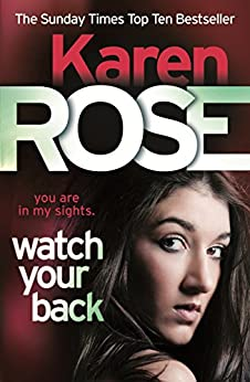 Watch Your Back (The Baltimore Series Book 4) by [Karen Rose]