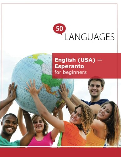 English (USA) - Esperanto for beginners: A Book In 2 Languages (Multilingual Edition) (Paperback)