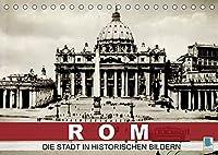 Rom: die Stadt in historischen Bildern (Tischkalender 2022 DIN A5 quer): Roms Sehenswuerdigkeiten aus der Zeit der Jahrundertwende (Monatskalender, 14 Seiten )