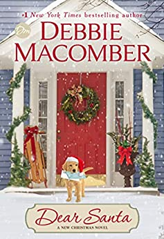 Dear Santa: A Novel by [Debbie Macomber]