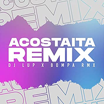 Acostaita (Remix)