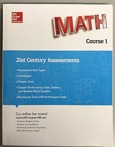 Glencoe Math, Course 1 21th Century Assessments
