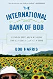 Book cover: The International Bank of Bob by Bob Harris