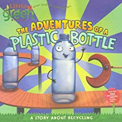 adventures of a plastic bottle