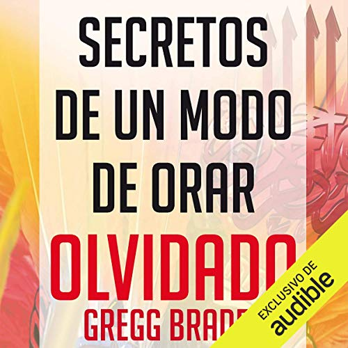 Secretos de un modo de orar olvidado (Narración en Castellano) [Secrets of a Forgotten Way of Praying (Castilian Narration)] Titelbild