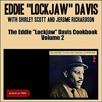 "The Eddie ""Lockjaw"" Davis Cookbook, Vol. 2 (feat. Shirley Scott, Jerome Richardson) [Album of 1959]"