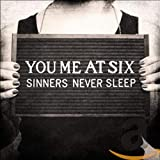 Songtexte von You Me at Six - Sinners Never Sleep