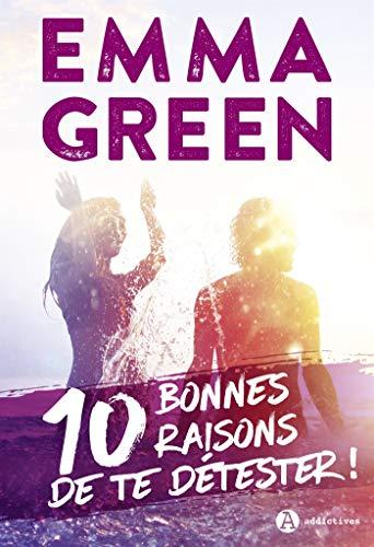 10 bonnes raisons de te détester !