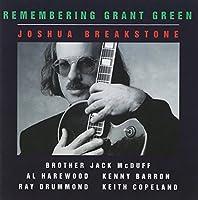 Remembering Grant Green by JOSHUA QUARTET BREAKSTONE (1996-03-19)