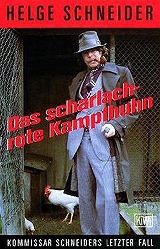Das scharlachrote Kampfhuhn. by Helge Schneider (1995-08-31)