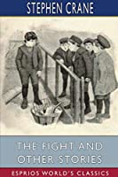 The Fight and Other Stories (Esprios Classics)