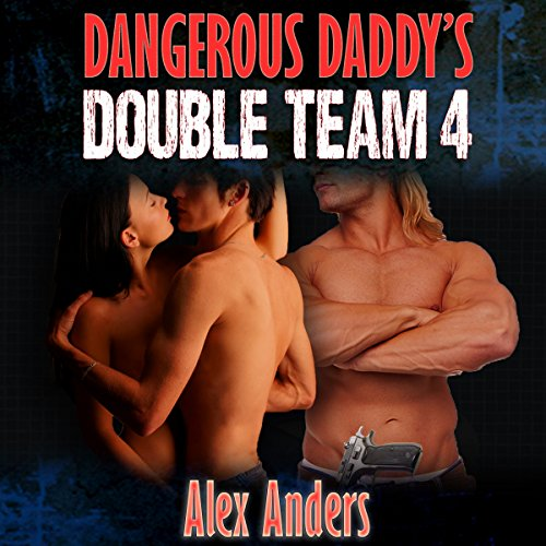 Dangerous Daddy's Double Team 4 cover art