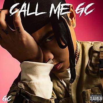 CALL ME GC