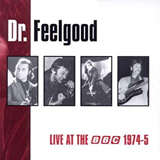 Live at BBC 1974-75 by Dr Feelgood (1999-06-08)
