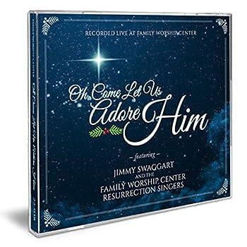 Oh Come Let Us Adore Him Christmas Album