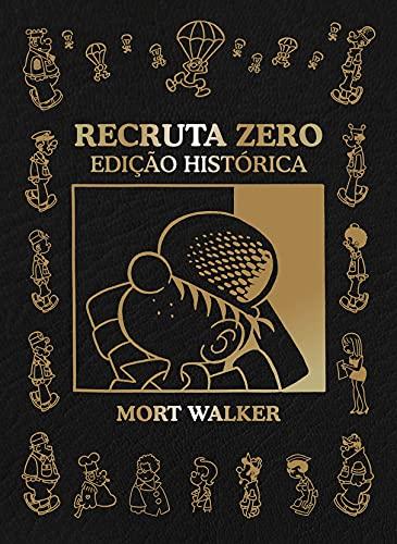 Recruta Zero - edição histórica