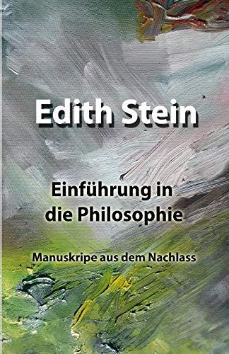 Einführung in die Philosophie: Manuskripe aus dem Nachlass