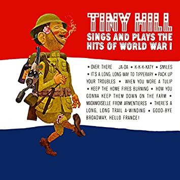 Sings And Plays The Hits Of World War I