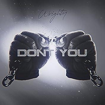 Don't You (DJ Yanaku Mix)