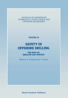 Safety in Offshore Drilling: The Role of Shallow Gas Surveys, Proceedings of an International Conference (Safety in Offsho...