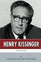 American Legends: The Life of Henry Kissinger