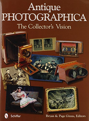 Antique Photographica: The Collector's Vision