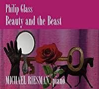 Glass: Beauty and the Beast by Michael Riesman