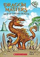 Heat of the Lava Dragon (Scholastic Branches: Dragon Masters)