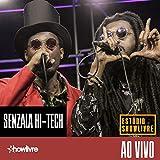 Senzala Hi-Tech no Estúdio Showlivre (Ao Vivo)