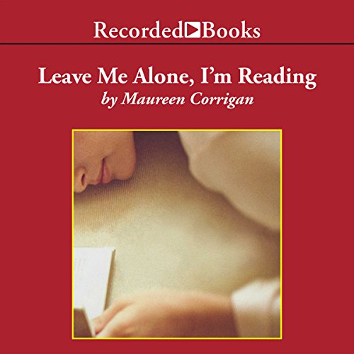 Leave Me Alone, I'm Reading audiobook cover art