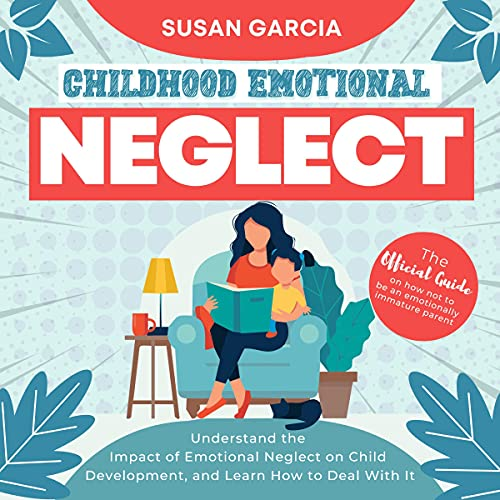 Childhood Emotional Neglect cover art