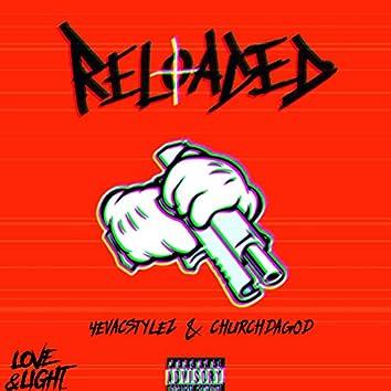 Reloaded (feat. Churchdagod)