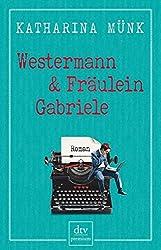 Cover Katharina Münk: Westermann & Fräulein Gabriele
