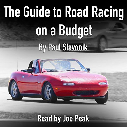 The Guide to Road Racing on a Budget audiobook cover art