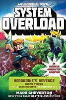 System Overload: Herobrine's Revenge Book Three (A Gameknight999 Adventure): An Unofficial Minecrafter's Adventure (The Gameknight999 Series)