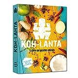 Livre de cuisine officiel Koh Lanta - recettes du bout du monde