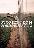 Stories from Contemporary China: Zhou Yu's Train by Bei Cun, the Sprinkler by Xu Yigua, the Crime Scene by Li ER by Bei Cun (1-Nov-2010) Paperback