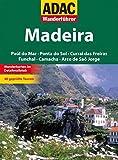 ADAC Wanderführer Madeira: Funchal Santana Santa Cruz Porto Moinz Calheta Ribeira Brava