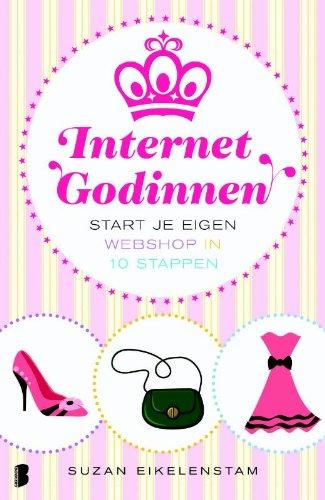 INTERNET GODINNEN: START JE EIGEN WEBSHOP IN 10 STAPPEN