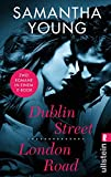 Dublin Street/ London Road: Zwei Romane in einem Band (Edinburgh Love Stories 0)