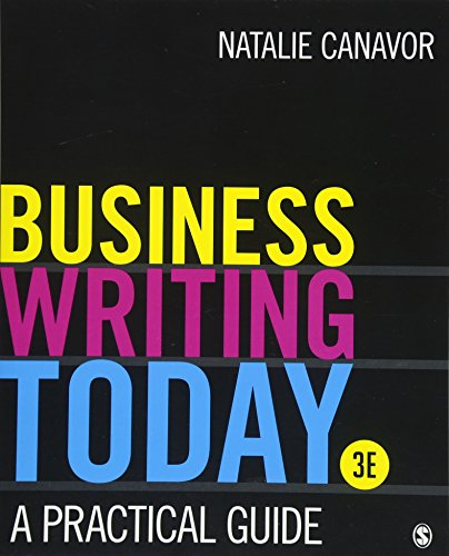 Compare Textbook Prices for Business Writing Today: A Practical Guide Third Edition ISBN 9781506388328 by Canavor, Natalie