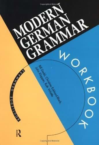 Modern German Grammar Workbook (Routledge Modern Grammars) by Heidi Zojer (1996-10-10)