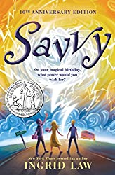Savvy, Ingrid Law, middle grade books, fantasy books, fairy tales, folklore