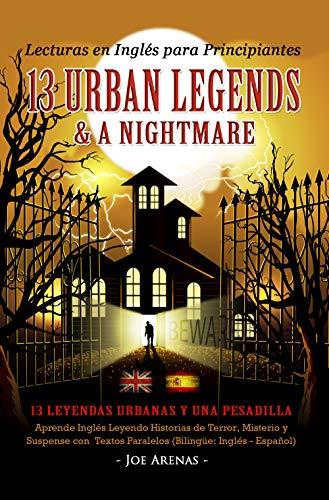 Lecturas Inglés Principiantes: 13 Urban Legends &