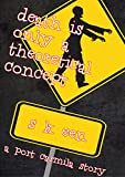 Death is Only a Theoretical Concept (Port Carmila Book 1) (English Edition)