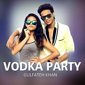 Vodka Party