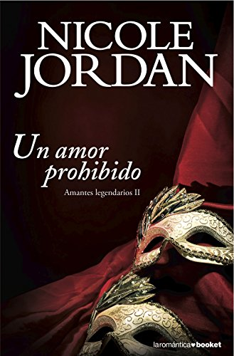 Un amor prohibido: Amantes legendarios II
